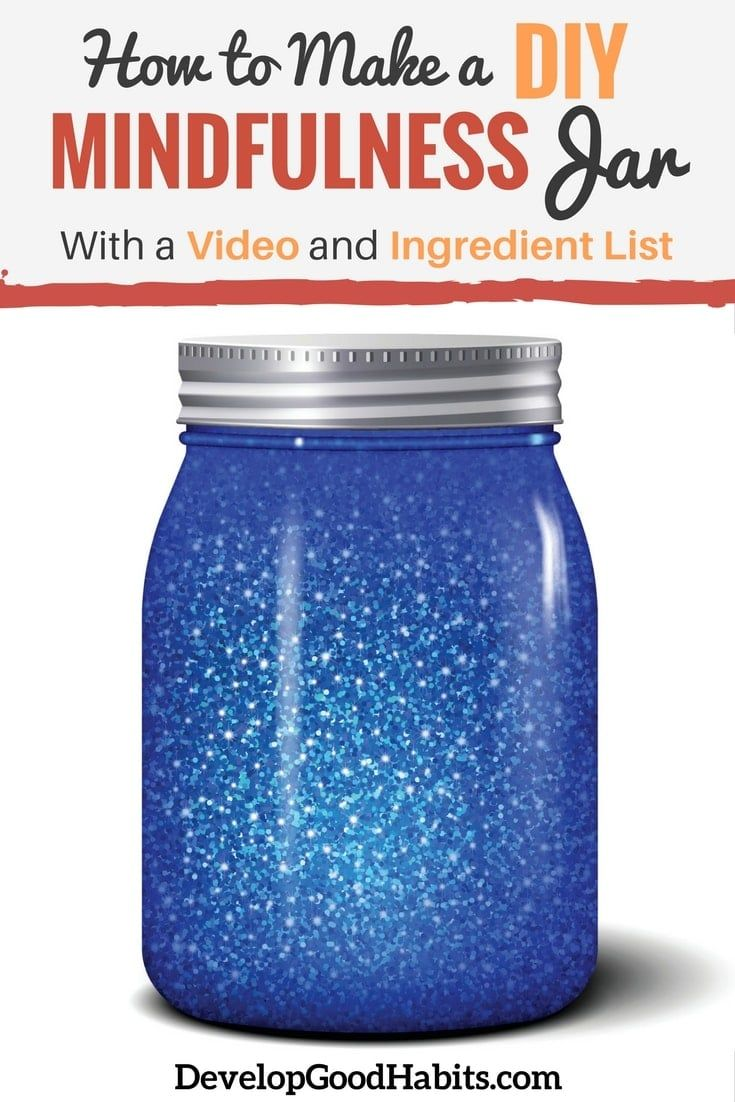 How To Make A Diy Mindfulness Jar With Video Ingredients