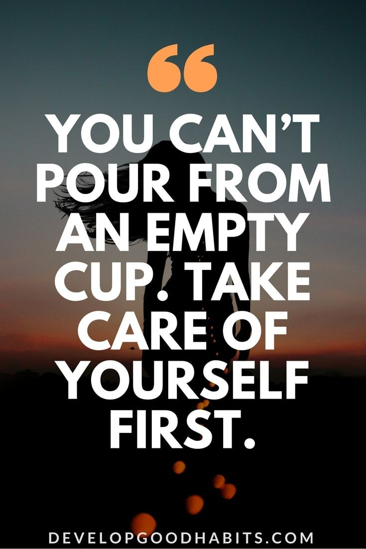 77 Self Care Quotes To Take Care Of Yourself And Your Body In your second example, trust yourself is the imperative form of a fairly standard sentence: 77 self care quotes to take care of