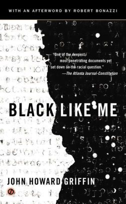 black like me john howard griffin | best biographies goodreads | autobiography best biography books