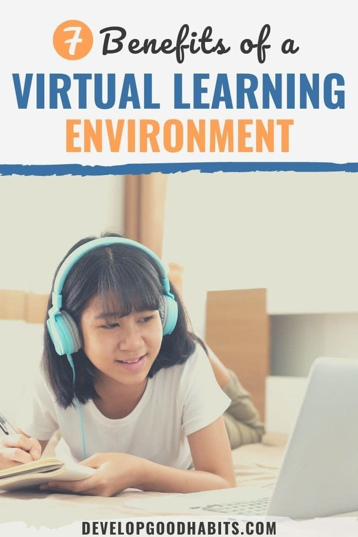 7 Benefits of a Virtual Learning Environment