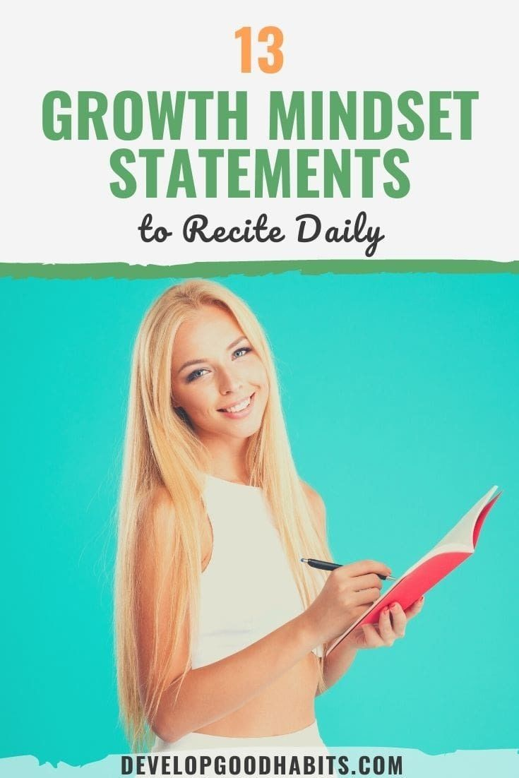 15 Growth Mindset Statements to Recite Daily