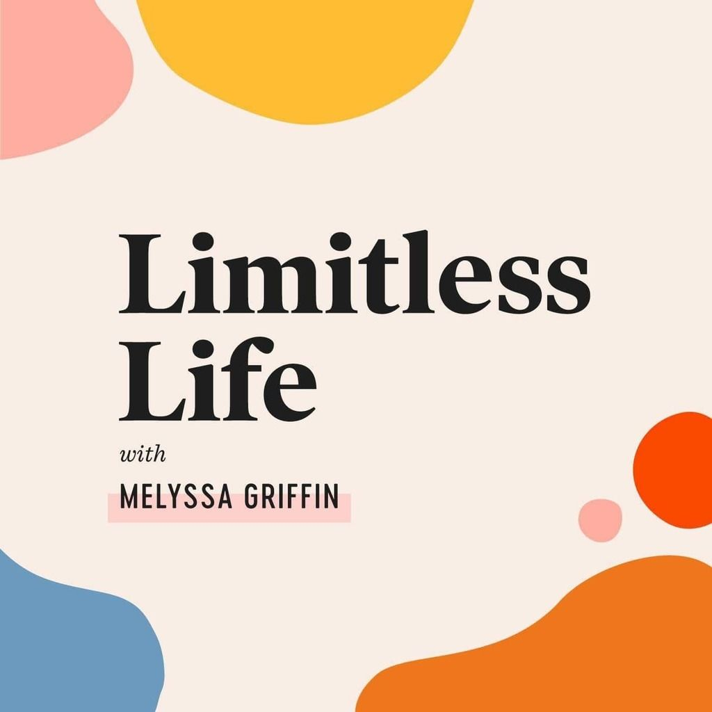 Limitless Life with Melyssa Griffin | best personal development podcasts | best self help podcasts | personal development podcast 2020