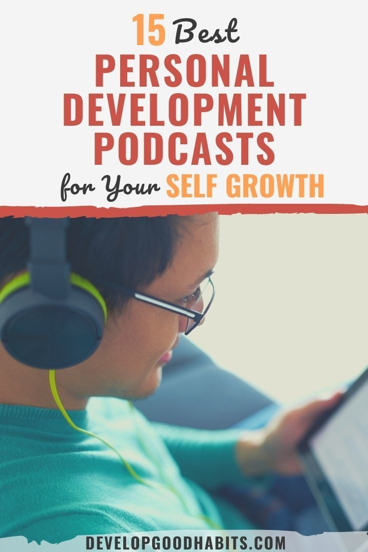 15 Best Personal Development Podcasts for Your Self Growth