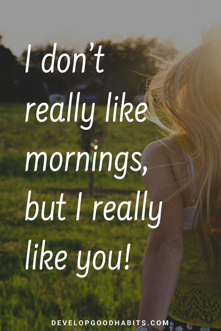 157 Beautiful Good Morning Quotes Sayings New For 2021