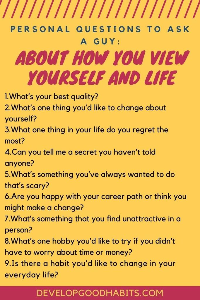 Personal Questions to Ask a Guy: About How You View Yourself and Life | personal questions to ask a guy over text | personal questions to ask a guy dirty