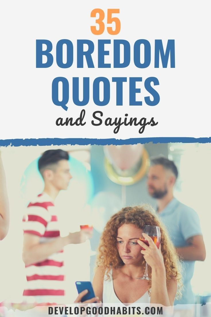 35 Boredom Quotes and Sayings for 2020