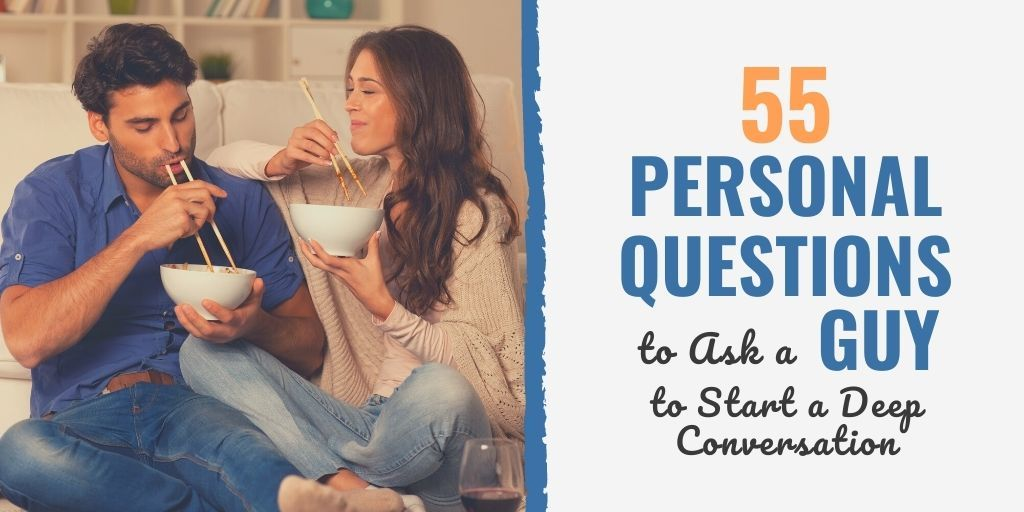 questions to ask a guy to know his intentions | questions to ask a guy to get to know him | questions to ask a guy over text