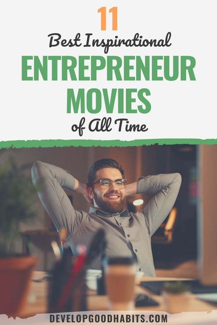 11 Best Inspirational Entrepreneur Movies of All Time
