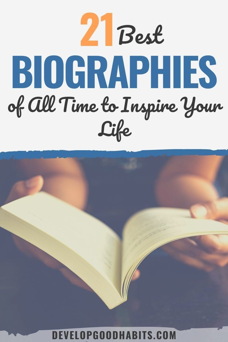 21 Best Biographies of All Time to Inspire Your Life