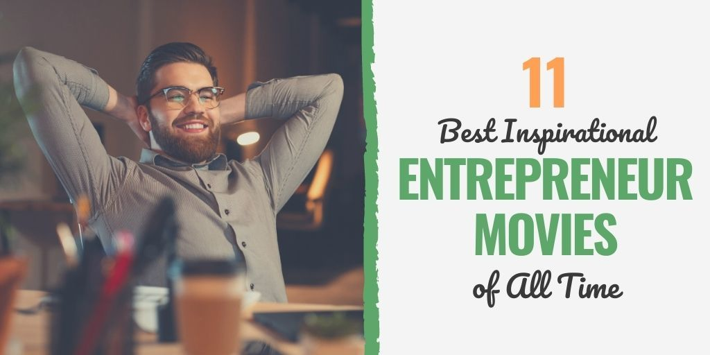 best business movies | age of the entrepreneur movie | movies for aspiring entrepreneurs