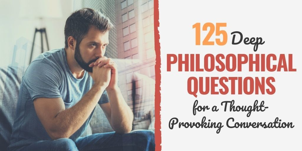 unanswerable philosophical questions | philosophical questions funny | philosophical questions and answers