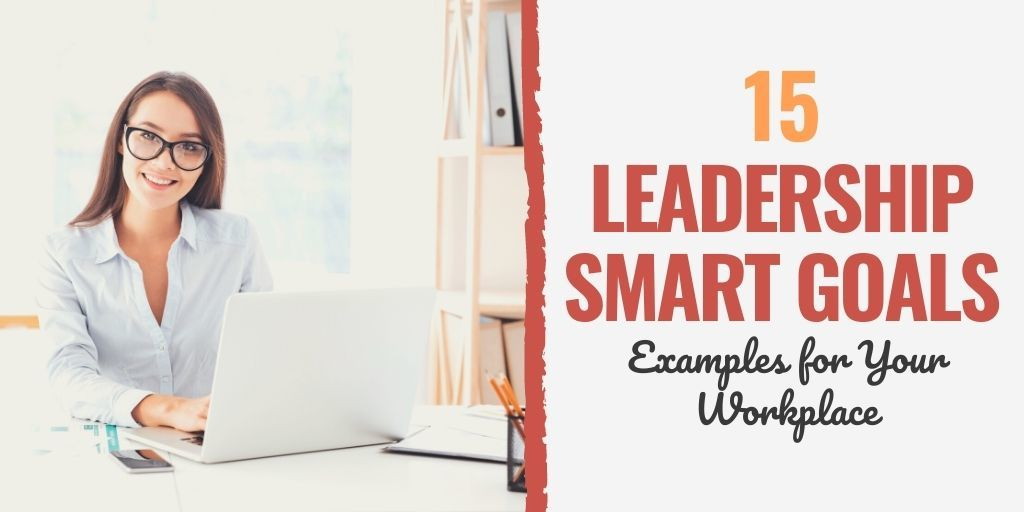 leadership goals for performance review | manager goals examples | professional smart goal examples