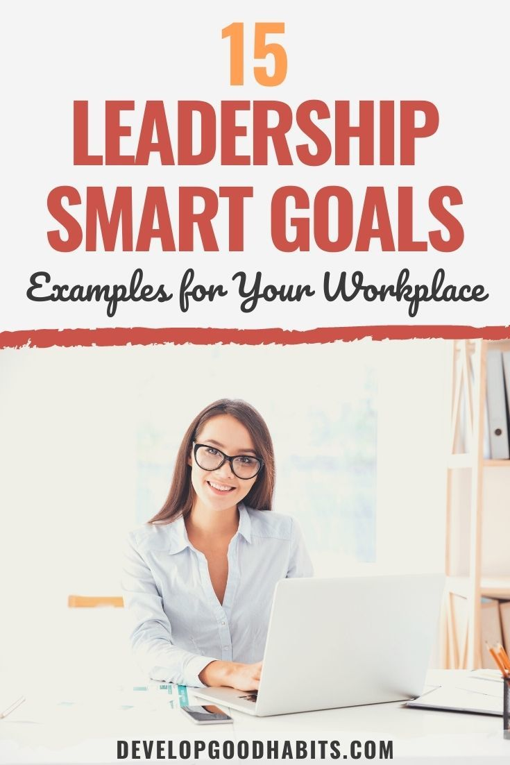 15 Leadership SMART Goals Examples for Your Workplace