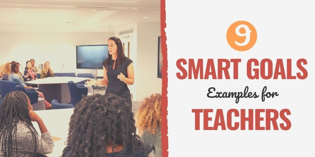 professional practice smart goal examples for teachers | smart goals for teachers classroom management | technology smart goals for teachers examples