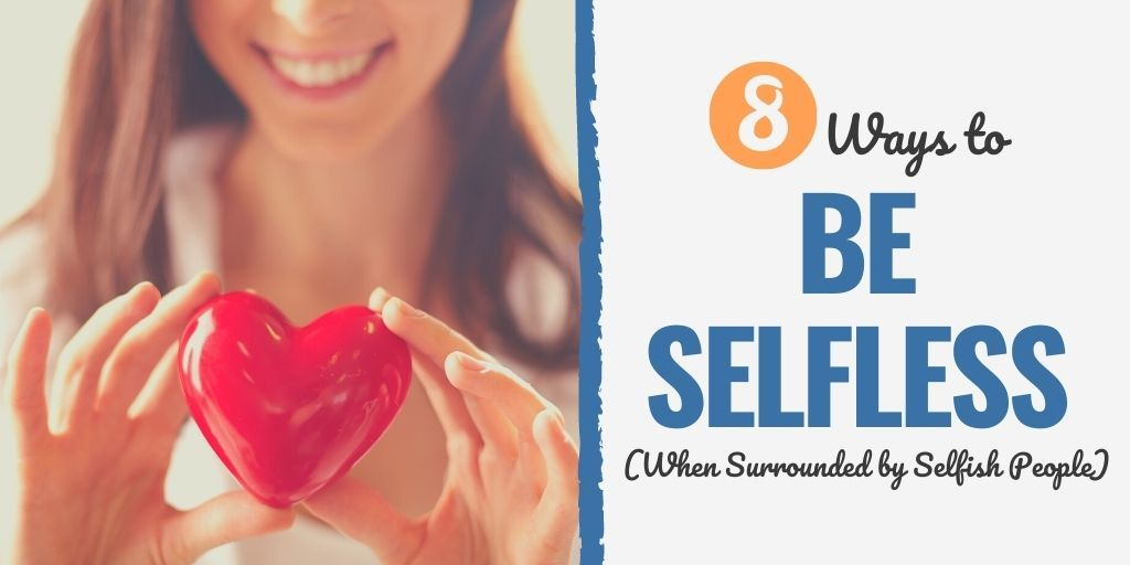 how to be selfless in relationship   how to be selfless in bed   how to be selfless bible