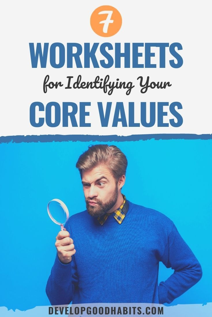 7 Worksheets for Identifying Your Core Values