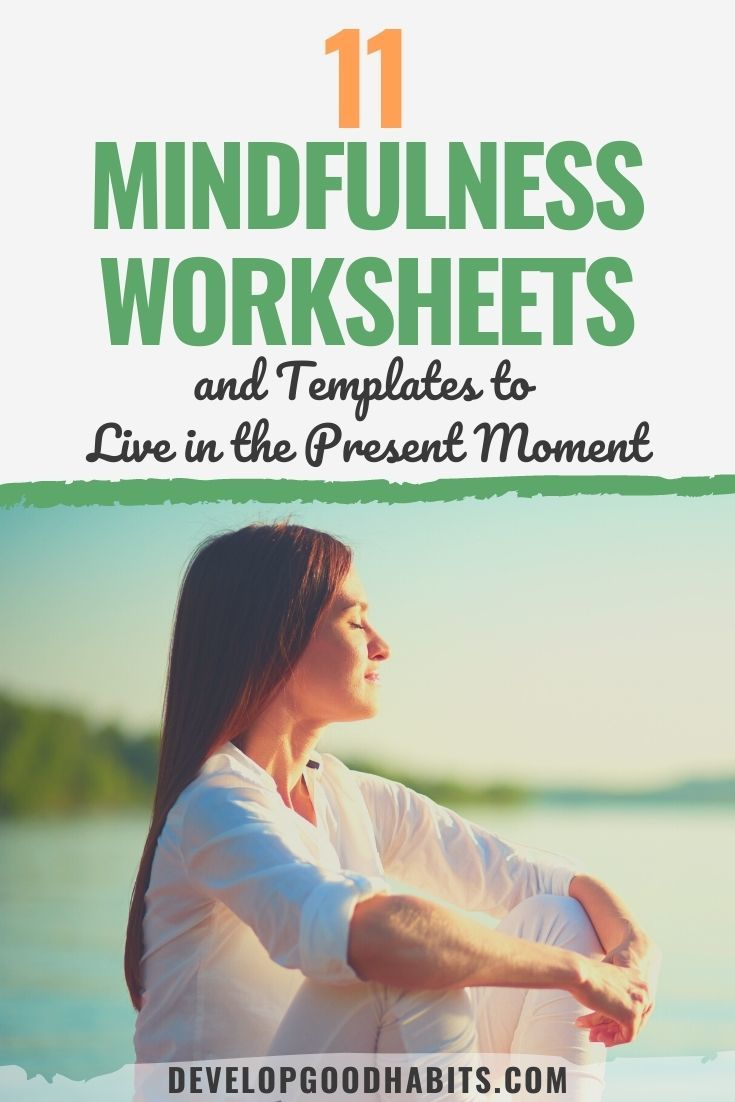 11 Mindfulness Worksheets and Templates to Live in the Present Moment