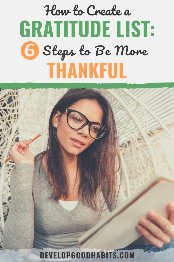 How to Create a Gratitude List: 6 Steps to Be More Thankful in 2021