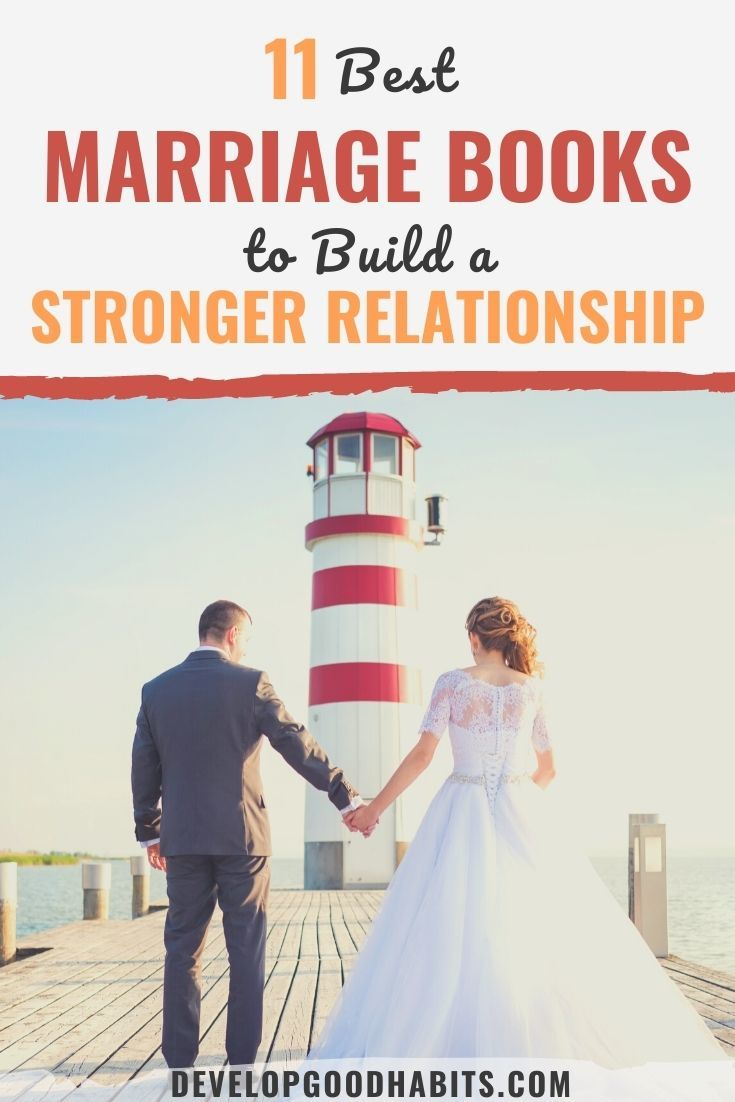 11 Best Marriage Books to Build a Stronger Relationship