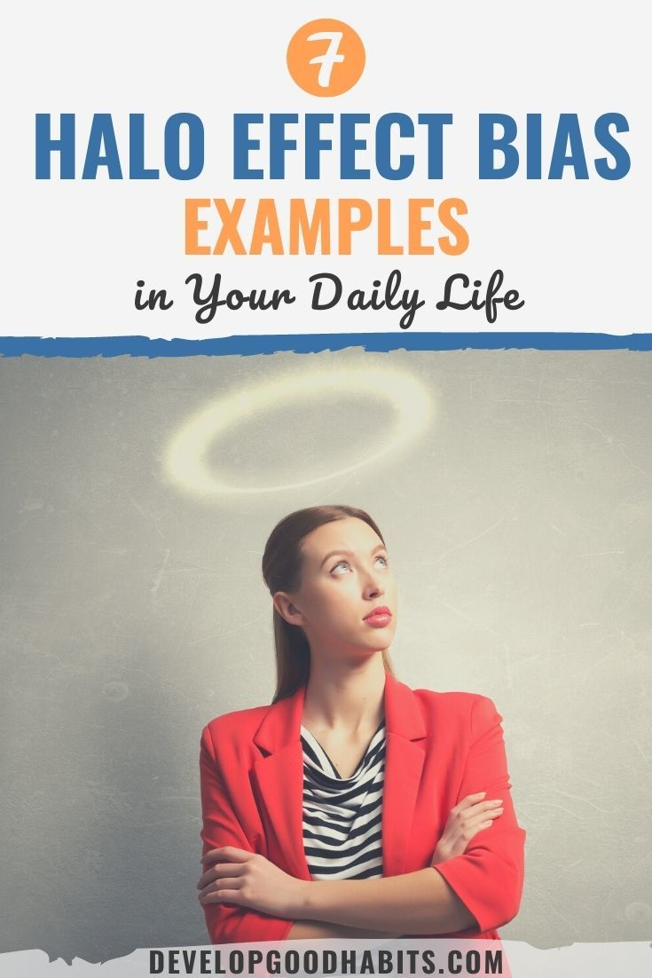 7 Halo Effect Bias Examples in Your Daily Life
