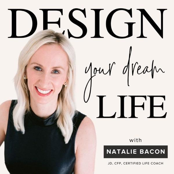 Design Your Dream Life with Natalie Bacon | best personal development podcasts | personal development podcasts | podcasts for self love